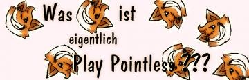 PlayPointlessPodcast – Was ist eigentlich Play Pointless??