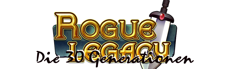 Rogue Legacy in 30 Generationen – Das etwas andere Let's Play