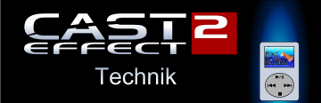Cast Effect #2 – Technik