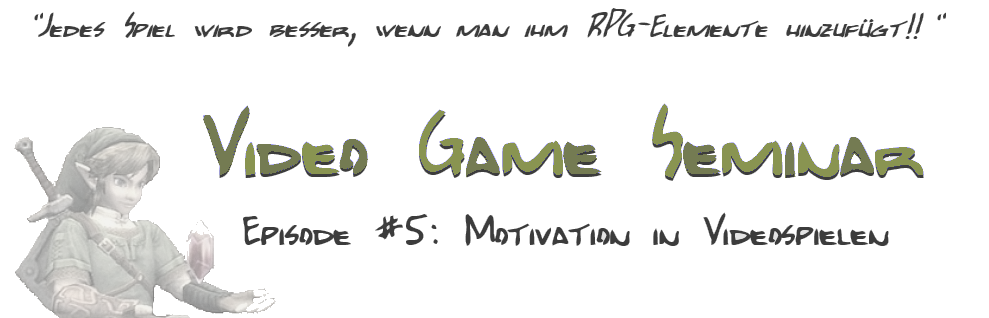 Video Game Seminar – Podcast #5 Motivation in Videospielen