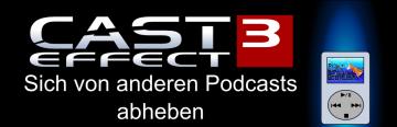 Cast Effect Ep.3 – Sich von anderen Podcasts abheben