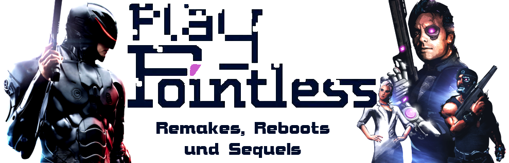 PlayPointlessPodcast – Ep.11 Remakes, Reboots und Sequels
