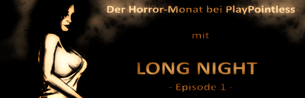 Indie Horror Special – LONG NIGHT