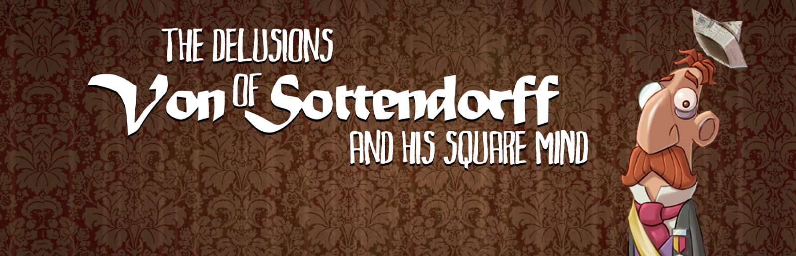 Review: The Delusions of Von Sottendorff and his Square Mind