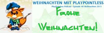 PlayPointless Podcast – Ep.48 Weihnachten 2015