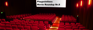 Podcast Special – Movie Roundup #8